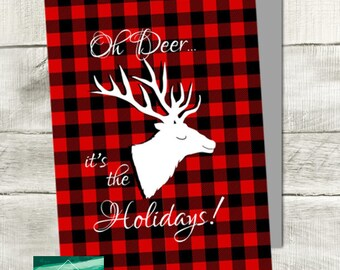 Oh Deer It's The Holiday's Card Funny Holiday Card, Snarky Card, Blank Holiday Card, Foldable Card, Deer Card, Buffalo Check