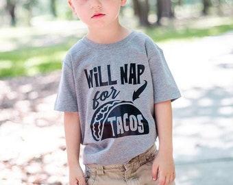 Will Nap for Tacos Tee - Toddler Shirt