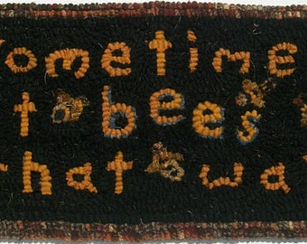 Primitive Hooked Rug Bees That Way