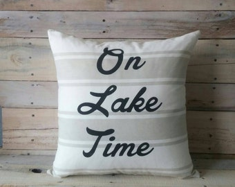 On Lake Time Pillow Cover,Nautical Pillow, Sailing Pillow Cover, Lake House Decor, Lake Home, Decorative Pillow, Accent Pillow, Throw Pillow