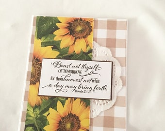 Thou Knowest Not What A Day May Bring Forth Religious Card - Handmade Greeting Card - Friendship Card - Encouragement Card
