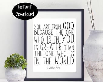 1 John 4:4 You Are From God Because The One Who Is In You Digital Printable INSTANT DOWNLOAD