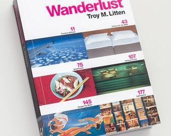 Wanderlust Book by Troy Litten