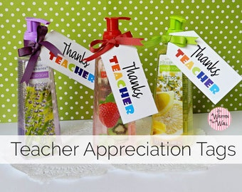 Thanks Teacher Tags / Teacher Appreciation / Hand soap Tags for Classroom Gift / Treat Tags / Homemade food gift tags / Gift Ideas