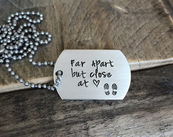 Pewter hand stamped tag military necklace Far apart but close at heart deployment gift  jewelry