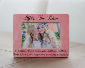 Sister In Law GIFT Personalized Picture Frame for Sister In Law Friend Sister In Law Bridesmaid Sister In Law Birthday
