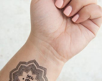You Do You Tattoo - Mandala Temporary Tattoo - Temporary Tattoo Quote - Inspirational Tattoo - Feminist Gifts - Temporary Tattoos