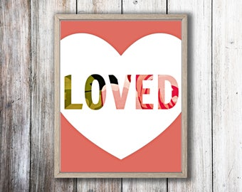 "Printable Art ""Loved"" Print Bedroom Print Dorm Print Dorm Decor Dorm Art Wall Print Typography Print Typography Art Nursery Art Anniversary"