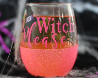 Witch Please Halloween Stemless Glass
