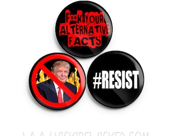 Anti Trump, Resist, Political, Social, F Your Alternative Facts 1 Inch Pinback button