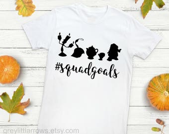 Beauty and The Beast Squadgoals Shirt, Disney Shirts, Adult Disney T-Shirt, Be Our Guest, Belle, Disney Shirt, Disney Toddler, Disney Baby