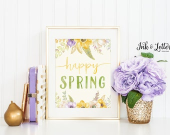Happy Spring Sign - Spring Wall Decor - Spring Print - Spring Decor - Spring Wall Art - Instant Download - Digital Printable - 8x10