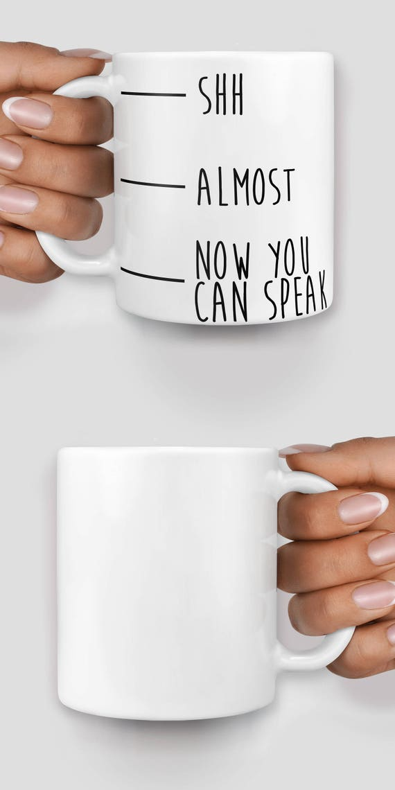 Shh, almost, now you can speak mug - Christmas mug - Funny mug - Rude mug - Mug cup 4P025