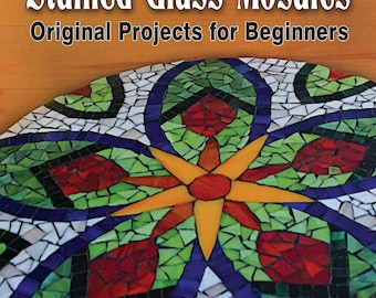 Mosaic book, art projects, art and crafts, DIY, mosaic technique print book, Stained Glass Mosaics Original Projects for Beginners