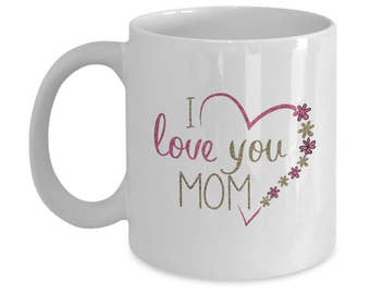Happy Mother's Day To Best Mom Ever with Mothers Day Mug Gift For Mom From Daughter Or From Son. Gift For Her As Coffee Mug Is #1 Mom Gift!