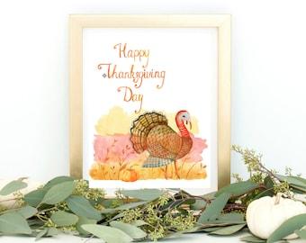 Happy Thanksgiving Day Watercolor Turkey Printable, Fall Printable, Thanksgiving Printable, Autumn, Harvest printable, pumpkins, orange