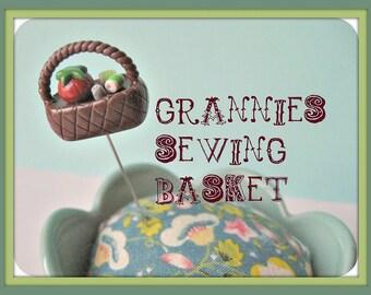 Grannies Sewing Basket Pin Topper