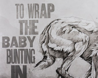 To Wrap the Baby Bunting In