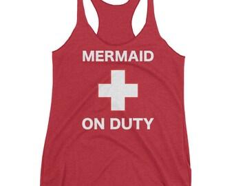 Mermaid On Duty Funny Lifeguard On The Job Women's Racerback Tank Top