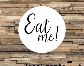 Eat Me Sticker, Wedding Favor Label, Party Favour Stickers, Food Party Favour Stickers, Personalised Wedding Favour Labels, Eat Me Labels