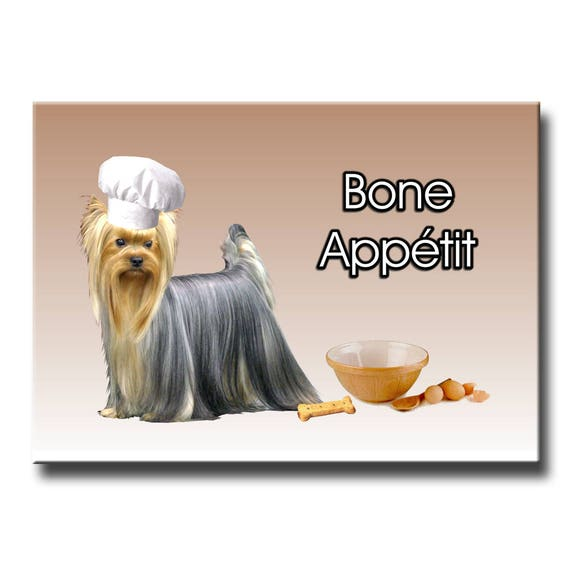 Yorkshire Terrier Bone Appetit Chef Fridge Magnet