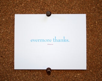 """Set of 10 / Inspirational Cards with Quote by William Shakespeare """"Evermore Thanks."""""""