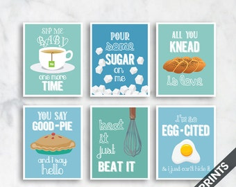 Sip, Sugar, Knead Love, Good-Pie, Beat It, Egg-Cited (Funny Kitchen Song Series) Set 6 Art Prints (Featured in Colors 8, 11, 22, 23)