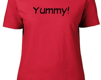 Yummy! One Word. Ladies semi-fitted t-shirt.