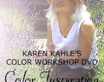 Color Inspiration DVD for hooked rugs by Karen Kahle//Primitive Spirit//color tutorial//instructional video//special price