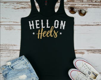 Hell on Heels, Country Shirt, Concert Tank, Women's Country Music Shirt, Festival Tank, Plus Size Women's Shirt