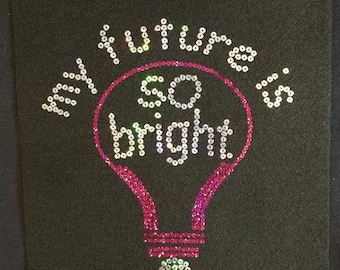 My Future is So Bright Smooth Sequins Shirt