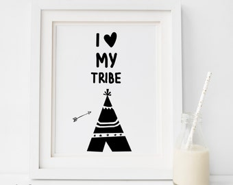 SALE I Love My Tribe Print, Digital print,Tribal Wall Decor, Baby Nursery Artwork, Playroom Teepee Poster, Gender Neutral Nursery - ANY Size