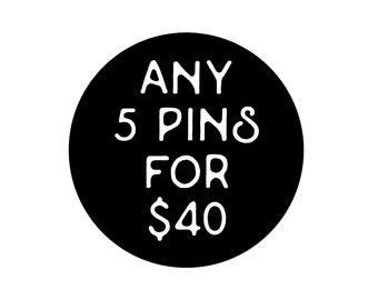 Choose any 5 Pins from the Shop - read full item info
