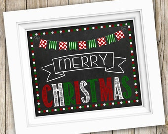 Christmas Sign Instant Download ~ Printable Christmas Photo Prop ~ Merry Christmas Chalkboard Sign Poster Decoration Decor ~ Christmas Gift