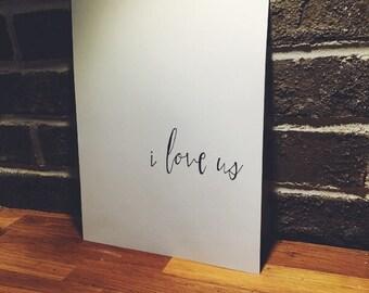 i love us...ink print