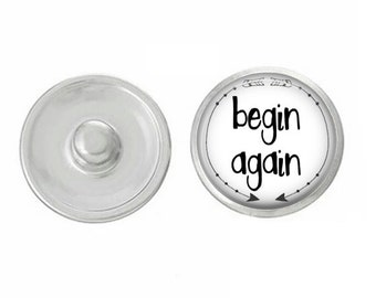 Begin Again Snap - Compatible with Gingersnaps - Ginger Snaps - Magnolia and Vine - Base Pieces - 18-20mm Snaps - Interchangeable Snap