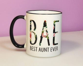 Best Aunt Ever Mug | BAE Mug | New Aunt Gift | Aunt Gift | Aunt Est Mug | Personalized Aunt Mug | Aunt Coffee Cup | Aunt Birthday Gift