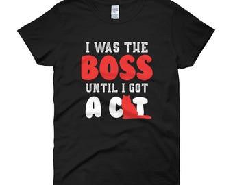 Cat shirt cat shirts cat tshirt cats shirt - I was the boss until I got a cat