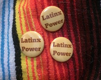 "Latinx Power 1"" Button Pin"