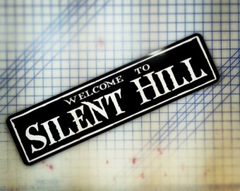 Welcome to Silent Hill Custom Aluminum Sign