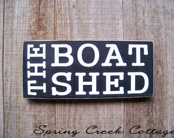 Signs, The Boat Shed, Lake House Decor, Handpainted, Beach, Coastal Living, Wood Sign, Father's Day, Rustic, Nautical, Boat