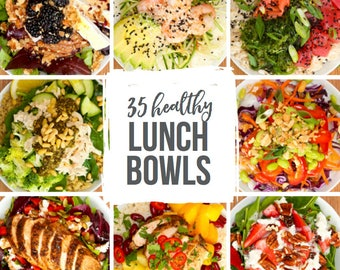 35 Healthy Lunch Bowls