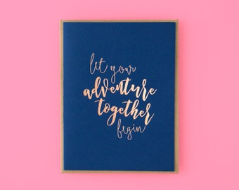 Let Your Adventure Together Begin Letterpress Greeting Card