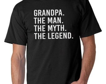Father's Day Gifts Grandpa The Man The Myth The Legend- The Man The Myth The Legend Grandpa T Shirt Husband Grandpa Gift Funny T shirts.