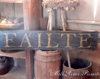 Early looking Antique Primitive FAILTE Wooden Sign Irish Toast