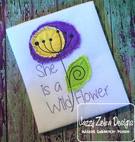 She is a wild flower saying with raggedy edge appliqué Embroidery Design - saying embroidery design - flower appliqué design - girl appliqué