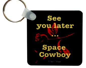 """Cowboy Bebop Anime Keychain Square 2.25"""": See You Later Space Cowboy"""
