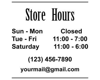 ID: BD00011; Custom Store Hours Vinyl Signs and Decals