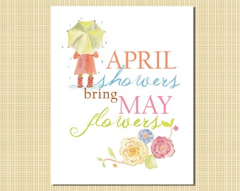 april showers brings may flowers print