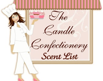 SCENT LIST, Candle Confectionery, House Blends, Seasonal Scents, Bakery Scents, Food Scents, Original Scents, Candles, Cupcakes, Jars, Gifts